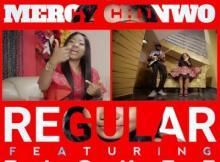 VIDEO: Mercy Chinwo - Regular Ft. Fiokee