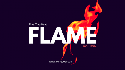 Free Trap Beat: Flame (Prod. Shady)