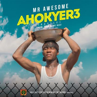 MP3: Mr Awesome - Ahokyere (Prod by Dare Mame Beat)