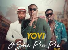 VIDEO: Yovi - Osha Pra Pra (Remix) ft. Harrysong & Orezi