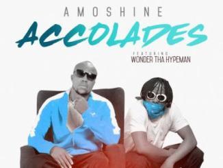 MP3:  Amoshine - Accolades ft Wonder Tha Hypeman