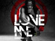 MP3: Edem - Love Me (Prod. by Mr Lekki)