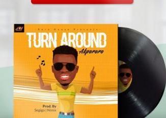 Music: Akpororo - Turn Around