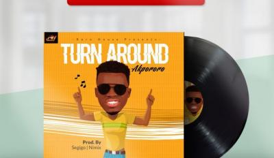 Music: Akpororo - Turn Around