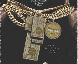 MP3: Terry Tha Rapman ft Paul Play - Boyz Are Not Smiling