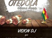 Music: Vision DJ ft. Dice Ailes, Kwesi Arthur & Medikal - Otedola (Ghana Remix)