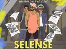 Music: Harrysong ft. Kiss Daniel & Reekado Banks - Selense