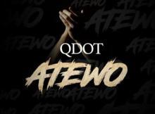 MP3: Qdot - Atewo