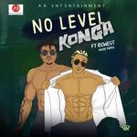Music: Konga Ft. Idowest - No Level