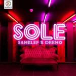 Music: Samklef x Dremo - Sole