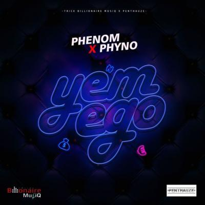 Music: Phenom ft. Phyno - Yem Ego