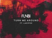 (music) Funbi x Ladipoe - Turn Me Around