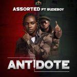 (Music) Assorted X Rudeboy - Antidote