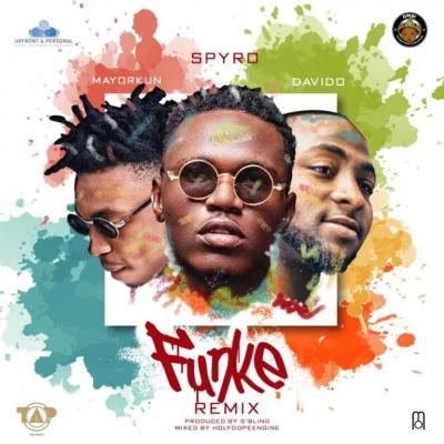 (music) Spyro x Davido x Mayorkun - Funke (Remix)