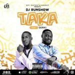(Music) DJ Runshow X Seriki - Taka