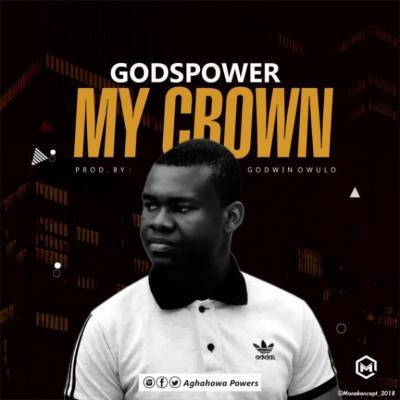 MP3 : Godspower - My Crown