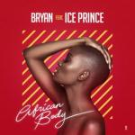 MP3 : Bryan X Ice Prince - African Boy