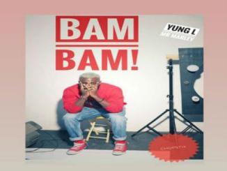 MP3 : Yung L - Bam Bam (Prod. By Chopstix)