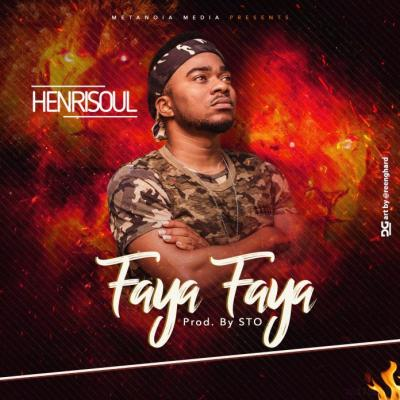 MP3 : Henrisoul - Faya Faya