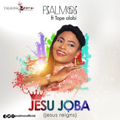 MP3 : Psalmos ft. Tope Alabi - Jesu Joba