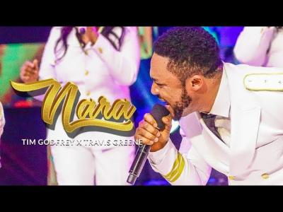 VIDEO: Tim Godfrey - Nara ft. Travis Greene