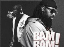 Lyrics: Timaya - Bam Bam ft. Olamide