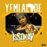 VIDEO: Yemi Alade - Issokay