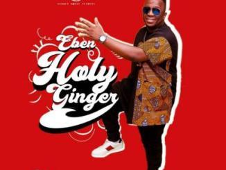 MP3 : Eben - Holy Ginger