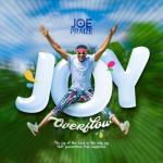 MP3 : Joe Praize - Joy Overflow