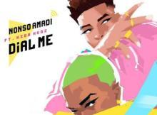 MP3 : Nonso Amadi Ft Kida Kudz - Dial Me