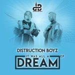 MP3 : Distruction Boyz - Shasha Kushasha Ft. Mr Eazi