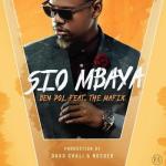 MP3 : Ben Pol - Sio Mbaya ft. The Mafik