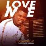 MP3 : Godwin Richie - Love Me