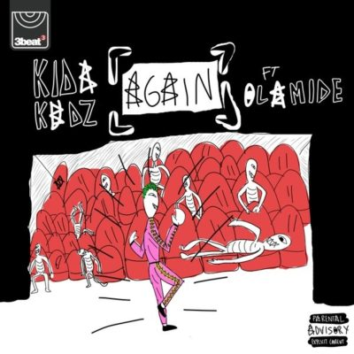 MP3 : Kida Kudz - Again (Remix) ft. Olamide