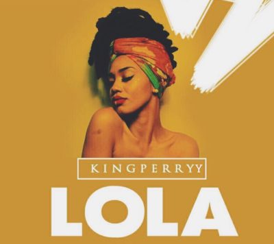 MP3 : King Perryy - Lola (Freestyle)