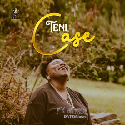 Lyrics: Teni - Case