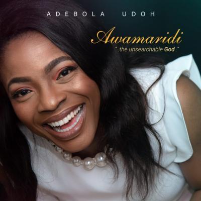 MP3 : Adebola Udoh - Awamaridi