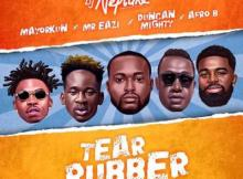 MP3 : DJ Neptune - Tear Rubber (All Star Remix) Ft. Mayorkun, Mr Eazi, Duncan Mighty X Afro B