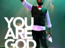 MP3 : Eliaz Alex - You Are God ft Kelvin Ogidi