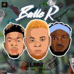 MP3 : Laaj - Baller Ft Mr Real & Slimcase