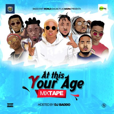MIXTAPE: DJ Baddo - At This Your Age Mix
