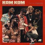 MP3 : Timaya - Kom Kom ft. King Perryy & Patoranking