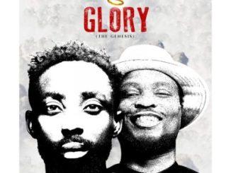 MP3 : Erigga X Nosa - Glory (The Genesis)