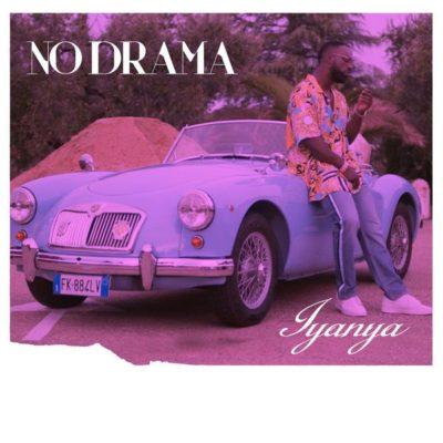 MP3 : Iyanya - No Drama (Prod. by Blaq Jerzee)