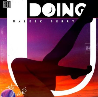 MP3 : Maleek Berry - Doing U