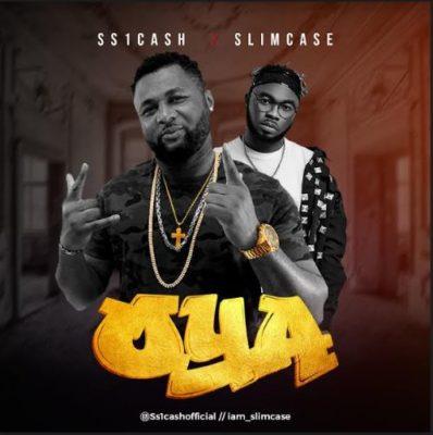 MP3 : SS1Cash - Oya ft. Slimcase
