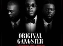 MP3 : Sess - Original Gangster ft Adekunle Gold X Reminisce
