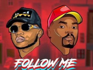 MP3 : Guccimaneko Ft. Olamide - Follow Me (Prod. Pheelz)