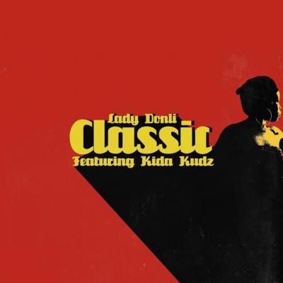 MP3 : Lady Donli X Kida Kudz - Classic