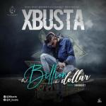 MP3 : Xbusta - Billion Dollar (prod. By Shugabeatz)